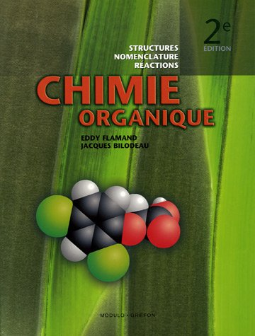 Chimie organique : Structures, nomenclature, réactions