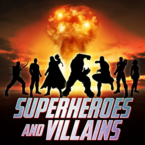 Superheros and Villains