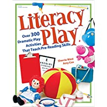 Literacy Play: Over 300 Dramatic Play Activities That Teach Pre-Reading Skills (English Edition)