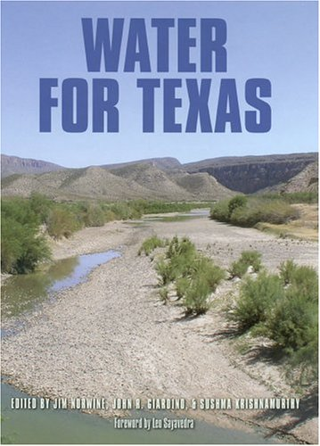 Water for Texas (Texas A&M University Agriculture Series)