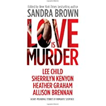 Love Is Murder (Thriller) by Sandra Brown (2013-02-26)