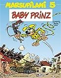 Marsupilami, Tome 5 - Baby Prinz