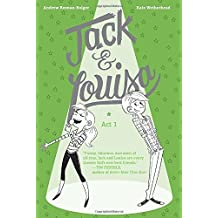 Jack & Louisa: Act 1 by Andrew Keenan-Bolger (2016-01-05)