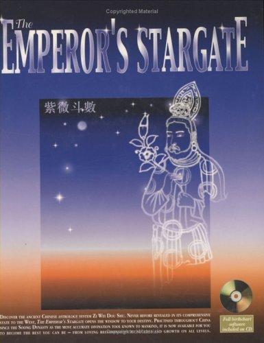 The Emperor's Stargate: Unlocking the Secrets to Your Destiny