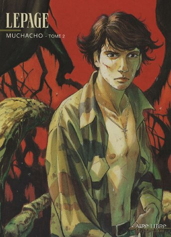 Muchacho, Tome 2 :