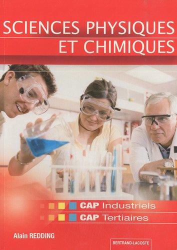 Sciences Physiques et Chimiques CAP industriels et CAP tertiaires
