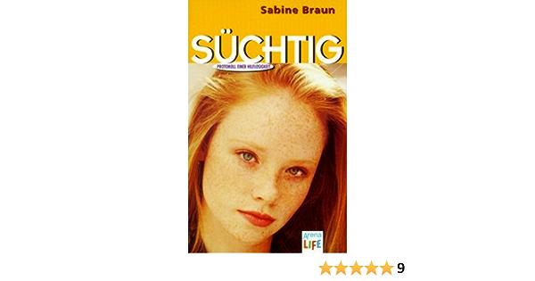 Suchtig Amazon De Braun Sabine Bucher