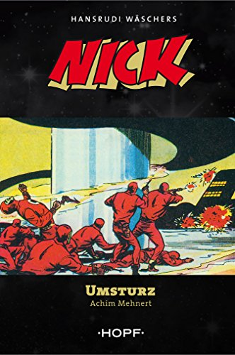 Nick 2: Umsturz