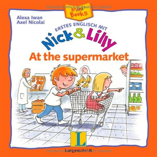 Nick and Lilly: At the supermarket: Mini-Books