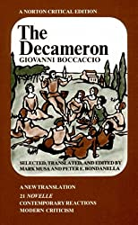 The Decameron: A New Translation : 21 Novelle, Contemporary Reactions, Modern Criticism (Norton Critical Editions)