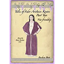 Tales of Fedor Aristaios Kontos Part Two New friendship: Part of the Master Guardian series. (Tales of Fedor Aristaios Kontos series Book 2) (English Edition)
