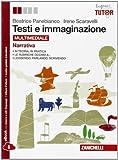 Testi E Immaginazione. Narrativa-Poesia-Teatro. Per Le Scuole Superiori. Con E-book. Con Espansione Online