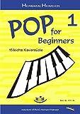 Pop for Beginners 1: 15 leichte Klavierstücke