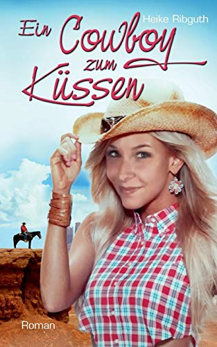 Ein Cowboy zum Küssen - Zum Küssen