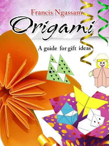 Origami: A guide for gift ideas (English Edition)