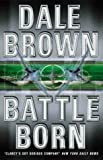 Cover of: Battle Born | Dale Brown