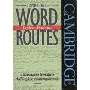 Cambridge word routes. Inglese-italiano