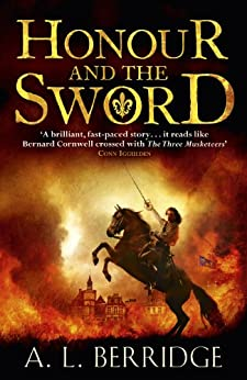 Honour and the Sword (Chevalier Book 1) by [Berridge, A. L.]