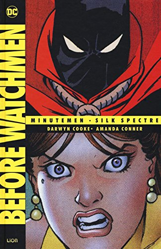 Before Watchmen: Minutemen-Silk spectre: 2