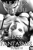 le plus tabou des fantasmes tome 3 roman adulte taboo suspense perversions r?serv? au plus de 18 ans