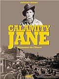 Calamity Jane : Mémoires de l'Ouest