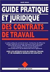 Guide pratique et juridique des contrats de travail