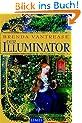 Der Illuminator: Roman