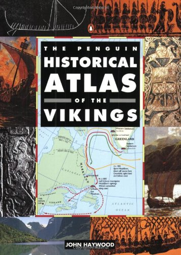 The Penguin Historical Atlas of the Vikings (Penguin Historical Atlases)