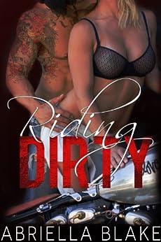 Riding Dirty (Ruiners Motorcycle Club) (English Edition) von [Blake, Abriella]
