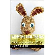 Valentino Hare The Ami: Amigurumi crochet pattern (English Edition)