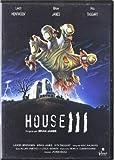 House Iii *** Europe kostenlos online stream