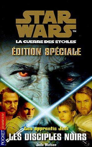 Les disciples noirs, Les apprenti Jedi Edition spéciale n°2, tome 20