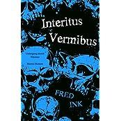 Interitus Vermibus: Untergang durch Wuermer