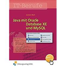 IT-Berufe: Java mit Oracle Database XE und MySQL: Schülerband
