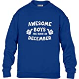 Awesome Boys are Born in December Kinder Pullover Sweatshirt M 122/128 (7-8J) Blau