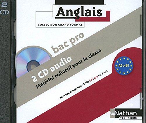 Anglais Bac Pro 3 ans A2 > B1 - 2 CD audio collectifs