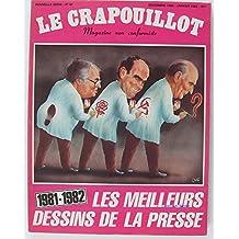 Le Crapouillot n°67 Les meilleurs dessins de la Presse 1981-1982