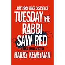 Tuesday the Rabbi Saw Red (The Rabbi Small Mysteries Book 5)