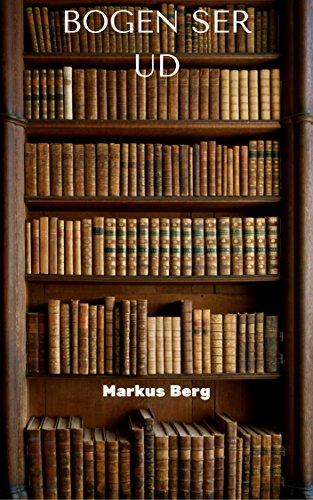 Bogen ser ud (Danish Edition) (Bogen Berge)