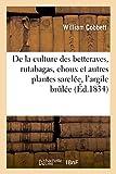 Telecharger Livres De la culture des betteraves rutabagas choux et autres plantes sarclees avec sa propre maniere de cultiver les memes plantes suivie de divers memoires sur l argile brulee (PDF,EPUB,MOBI) gratuits en Francaise