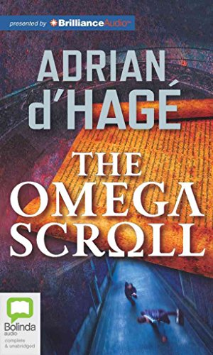 [The Omega Scroll] (By (author)  Adrian d'Hage , Read by  Jim Daly) [published: July, 2012]