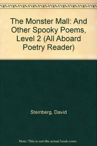 The Monster Mall: And Other Spooky Poems, Level 2 (All Aboard Poetry - World Mall Halloween