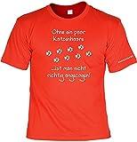 Katzen/Sprüche-Shirt/Spaß-Shirt/Fun-Shirt/Rubrik lustige Sprüche: Ohne ein paar Katzenhaare ist man nicht richtig angezogen! (mit individuellem Wunsch