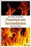 Image of Feuertod am Sechseläuten: Kriminalroman (Rechtsmediziner Sokrates)