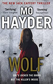Wolf: Jack Caffery series 7 by [Hayder, Mo]