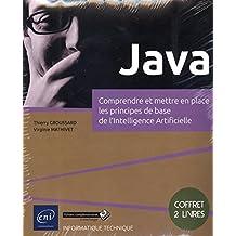 Java - Coffret de 2 livres - Comprendre et mettre en place les principes de base de l'Intelligence Artificielle