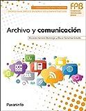 Archivo y comunicación (Administracion Y Gestion)