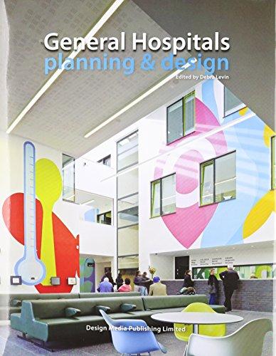 General Hospitals Planning and Design par Debra Levin