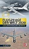 Flugzeuge der Welt 2020: Das Original - Claudio Müller