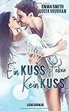 Ein Kuss ist eben kein Kuss